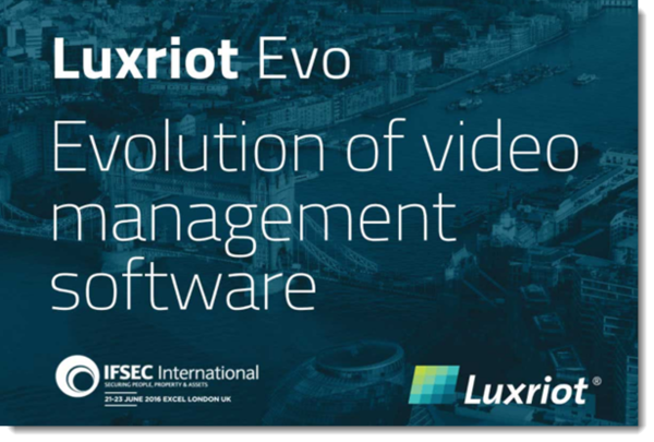 Luxriot EVO Launched